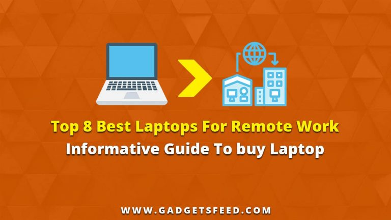 Best Laptops For Remote Work