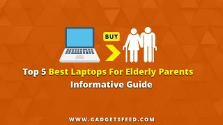 Best Laptop For Elderly Parents