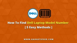 How To find Dell Laptop Model number