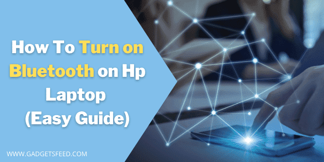 How To Turn On Bluetooth On Hp Laptop
