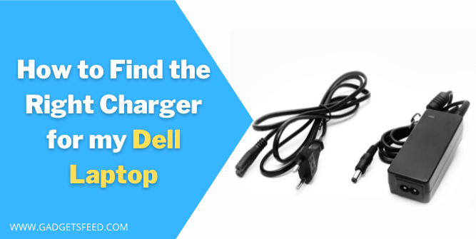 How to Find the Right Charger for my Dell Laptop