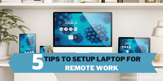 How to Setup Laptop for Remote Work