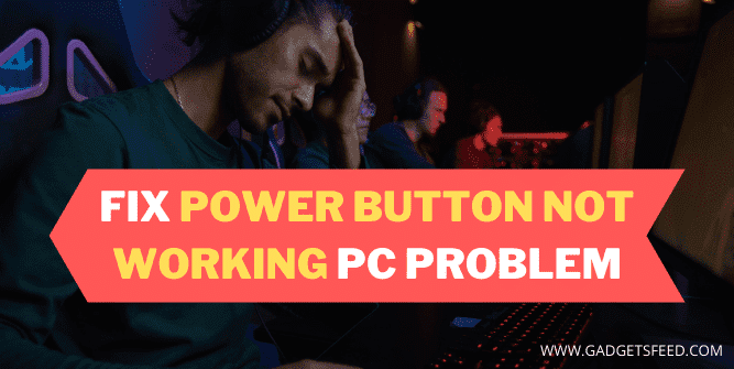 Power Button Not Working PC
